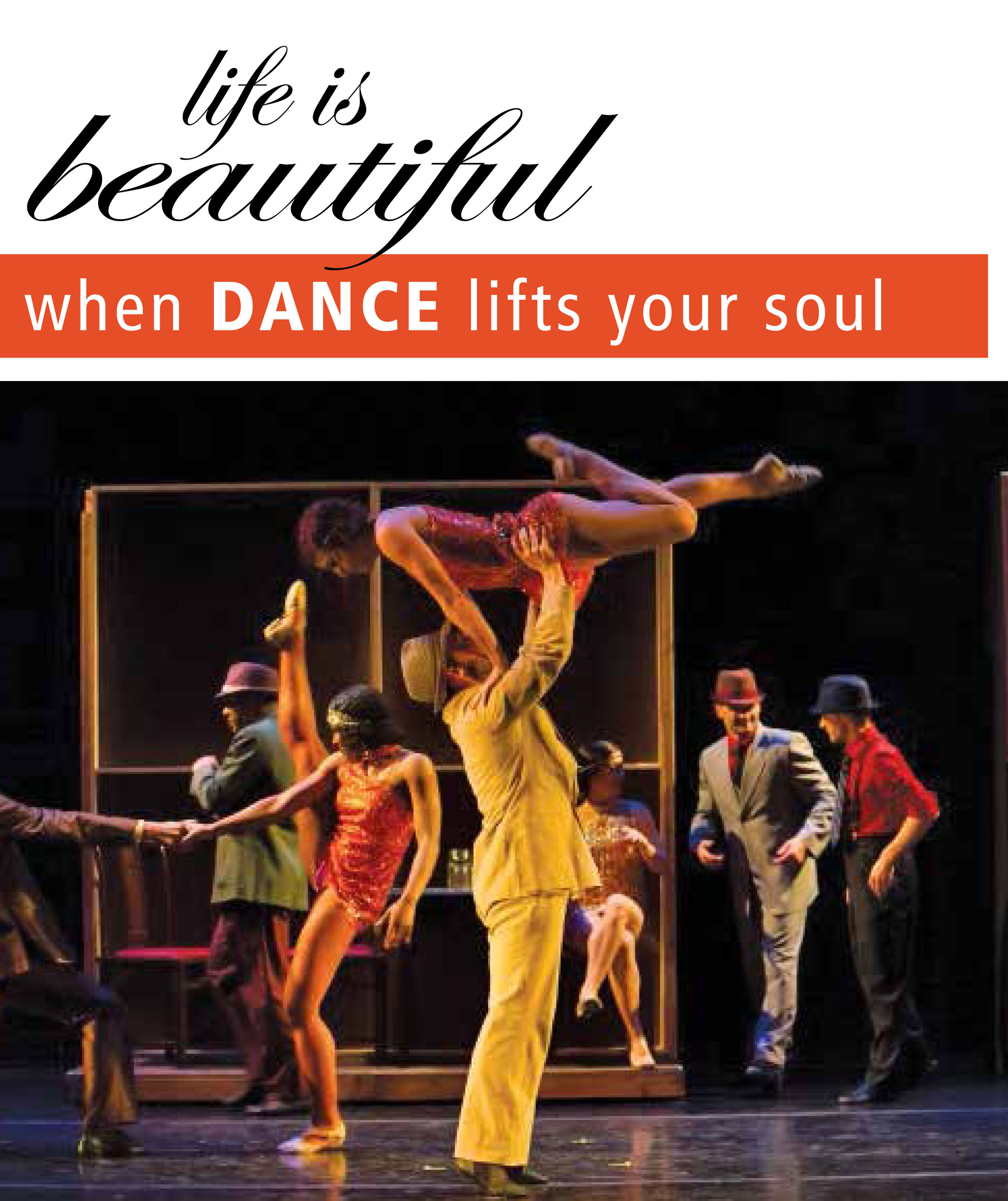 Life is Beautiful When Dance Lifts Your Soul