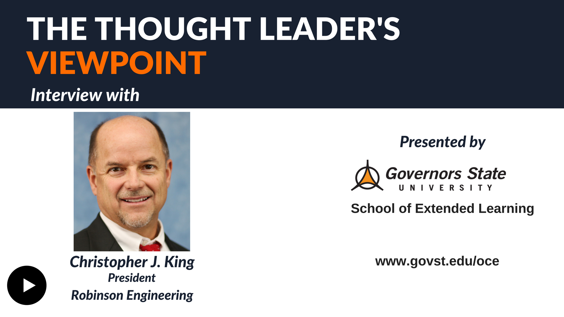 The Thought Leader's Viewpoint--Christopher J. King